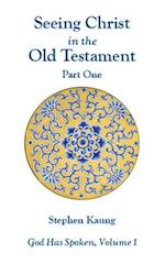 Seeing Christ in the Old Testament (Part One) af Stephen Kaung