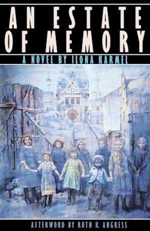 An Estate of Memory af Ilona Karmel