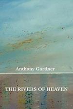 The Rivers of Heaven af Anthony Gardner