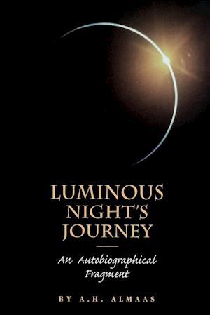 Luminous Night's Journey af A. H. Almaas, A. H. Almass