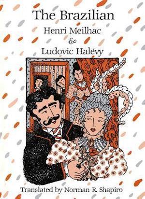 The Brazilian af Ludovic Halevy, Henri Meilhac