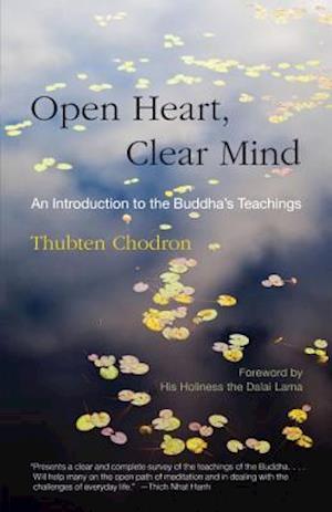 Open Heart, Clear Mind af Thubten Chodron