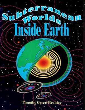 Subterranean Worlds af Timothy Green Beckley