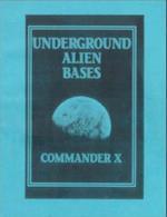Underground Alien Bases af Commander X., Commander X, Commander X