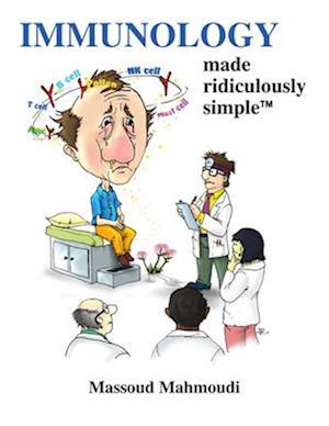 Immunology Made Ridiculously Simple af Massoud Mahmoudi