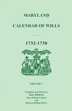 Maryland Calendar of Wills, Volume 7 af Jane Baldwin Cotton