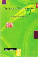 Life of Forms in Art af Henri Focillon