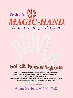 Magic-Hand Eating Plan af Anne Seifert