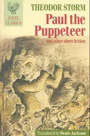 Paul the Puppeteer af Theodor Storm, Denis Jackson
