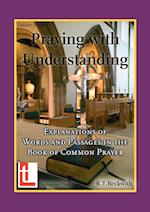 Praying with Understanding af Roger T. Beckwith