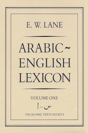 Arabic-English Lexicon af Edward William Lane