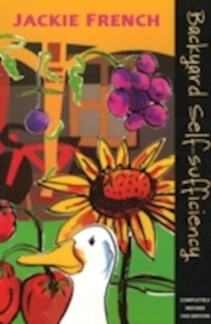 Backyard Self Sufficiency af Jackie French
