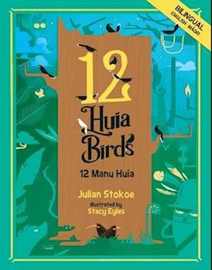Bog, hardback 12 Huia Birds af Julian Stokoe