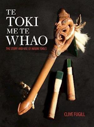 Bog, paperback Te Toki Me Te Whao