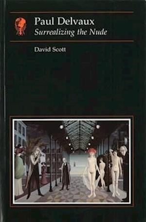 Paul Delvaux af David Scott