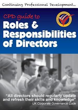 Bog, paperback Cpd Guide to Roles & Responsibilities of Directors af Richard Winfield