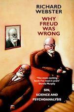 Why Freud Was Wrong af Richard Webster