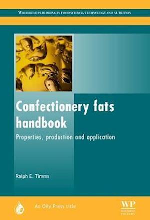 Bog, hardback Confectionery Fats Handbook af R. E. Timms