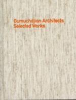 Gumuchdjian Architects af Jonathan Glancey, Richard Rogers