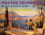 Railway Journeys in Art: Worldwide Destinations (Poster to Poster)
