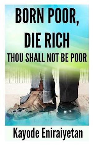 Bog, paperback Born Poor af MR Kayode Eniraiyetan