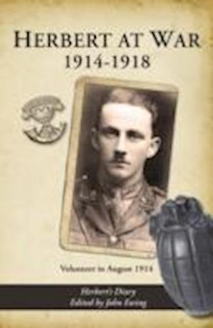 Herbert at War 1914-1918 af John Ewing