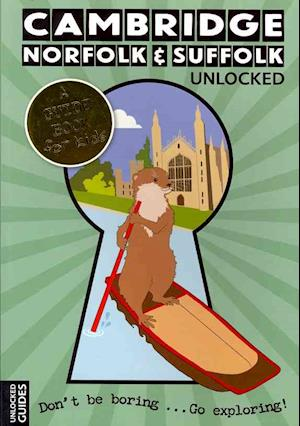 Cambridge, Norfolk and Suffolk Unlocked af Chloe Jeffries, Victoria Scott