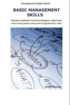 Basic Management Skills af Chris Thomas
