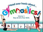 Head Over Heels about Gymnastics! Volume 1