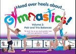 Head Over Heels about Gymnastics! Volume 2