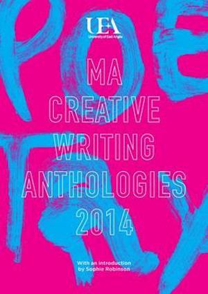 Bog, paperback UEA Creative Writing Anthology Poetry af Sophie Robinson