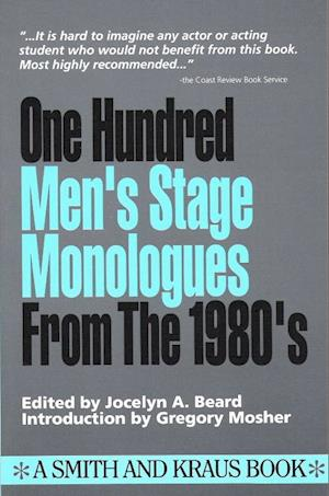 Bog, paperback 100 Men's Stage Monologues from the 1980's af Joselyn A. Beard