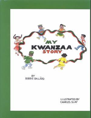Bog, hardback My Kwanzaa Story af Bobie Ballard