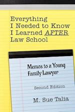 Everything I Needed to Know I Learned After Law School