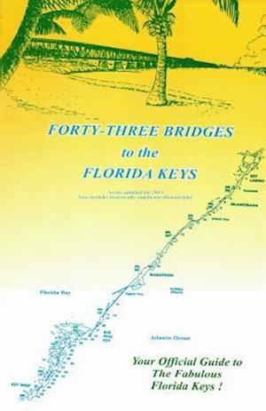 43 Bridges to the Florida Keys af Barbara Epstein, Bob T. Epstein