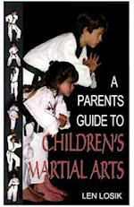 A Parent's Guide to Children's Martial Arts