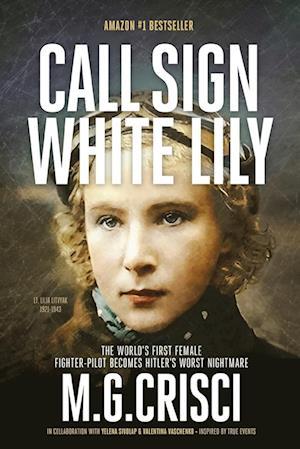 Bog, paperback Call Sign, White Lily (5th Edition) af M. G. Crisci