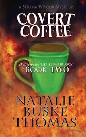 Covert Coffee af Natalie Buske Thomas