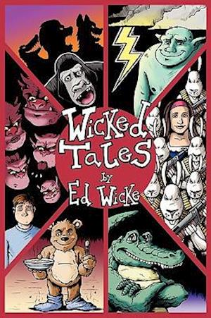 Wicked Tales af Liz Mcgregor, Ed Wicke, Tom Warne