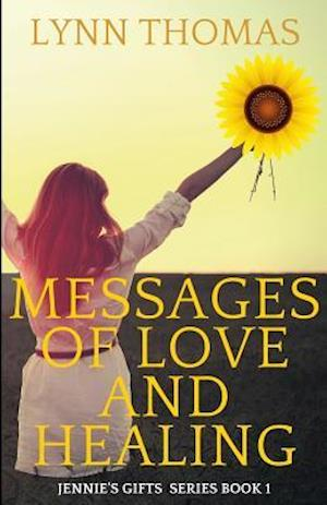 Messages of Love and Healing af Lynn Thomas