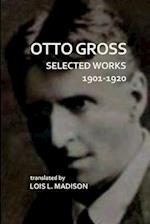 Selected Works 1901-1920 af Otto Gross