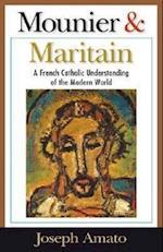 Mounier and Maritain af Joseph A. Amato