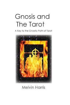 Bog, paperback Gnosis and the Tarot af Melvin Harris
