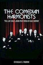 The Comedian Harmonists af Douglas E. Friedman
