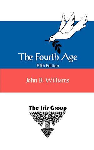 The Fourth Age af John B. Williams