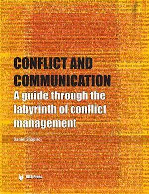Conflict and Communication af Daniel Shapiro