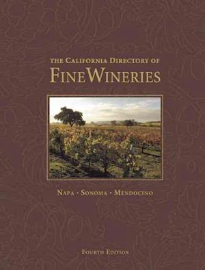 California Directory of Fine Wineries af Robert Holmes