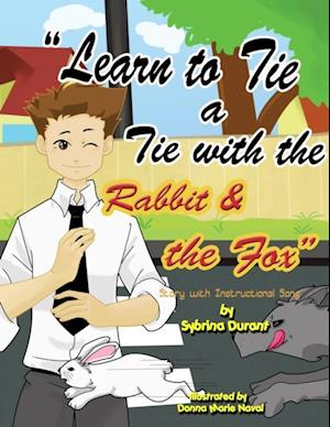 Learn To Tie A Tie With The Rabbit And The Fox af Sybrina Durant