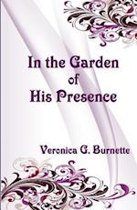 In the Garden of His Presence