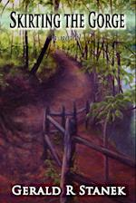 Skirting the Gorge - A Novel